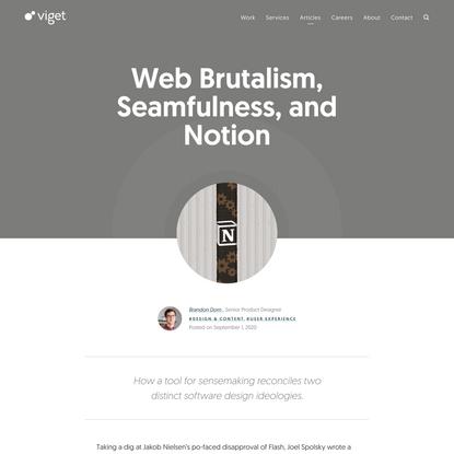 Web Brutalism, Seamfulness, and Notion | Viget