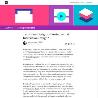 Transition Design as Postindustrial Interaction Design?