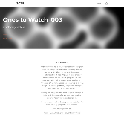 Ones To Watch _003 - Moving Art by Anthony Velen