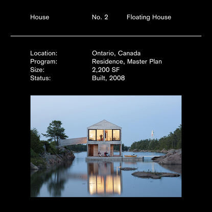 House, No. 2, Floating House