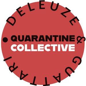Deleuze and Guattari Quarantine Collective