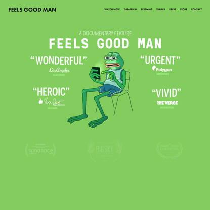 Feels Good Man - the Sundance award-winning documentary