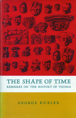 kubler_george_the_shape_of_time_remarks_on_the_history_of_things.pdf