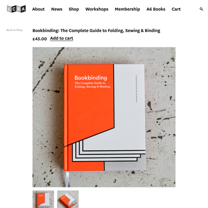 Bookbinding: The Complete Guide to Folding, Sewing & Binding