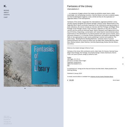 K. Verlag | Publishing | Berlin Fantasies of the Library