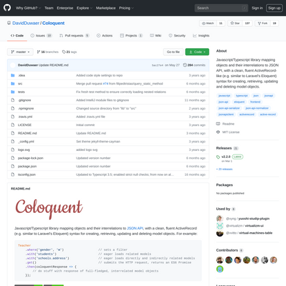 GitHub - DavidDuwaer/Coloquent: Javascript/Typescript library mapping objects and their interrelations to JSON API, with a clean, fluent ActiveRecord-like (e.g. similar to Laravel's Eloquent) syntax for creating, retrieving, updating and deleting model objects.