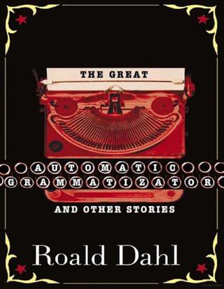 the_great_automatic_grammatizator_and_ot_-_roald_dahl.pdf