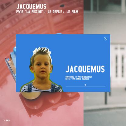 LA PISCINE - JACQUEMUS