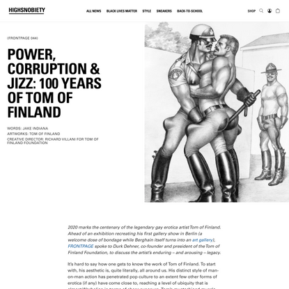 Power, Corruption & Jizz: 100 Years of Tom of Finland