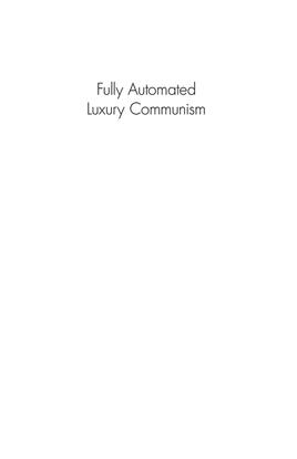 2.-aaron-bastani-fully-automated-luxury-communism-a-manifesto-2.pdf