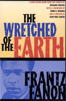 frantz-fanon_-richard-philcox-trans.-_-jean-paul-sartre-preface-_-homi-k.-bhabha-foreword-the-wretched-of-the-earth-2004-gro...