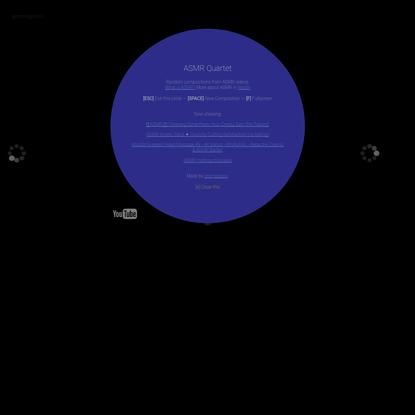 Cuarteto - Random ASMR Compositions