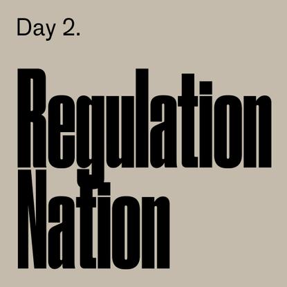 2. Regulation nation