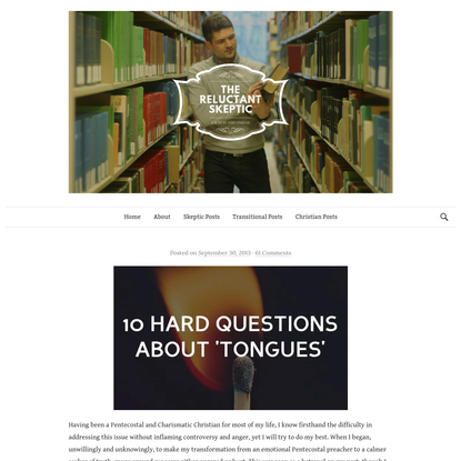 Ten hard questions about speaking in tongues (glossolalia and xenoglossy) - The Reluctant Skeptic