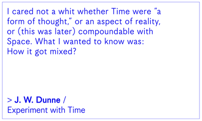 JW Dunne / An Experiment with Time