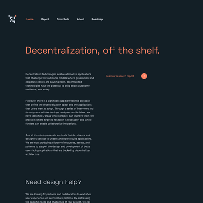 Decentralization, off the shelf.   Decentralization Off The Shelf
