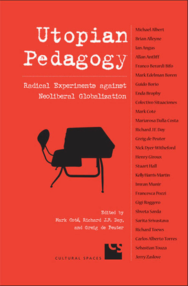 mark-cote-utopian-pedagogy-radical-experiments-against-neoliberal-globalization.pdf