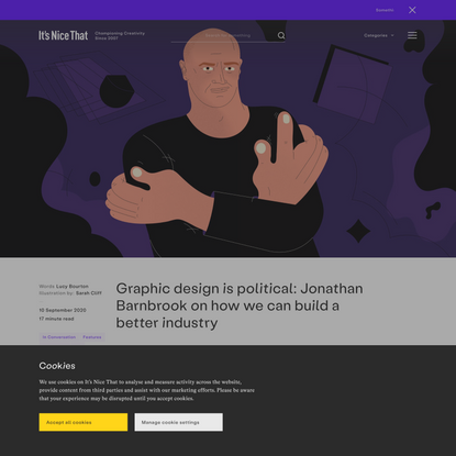 Graphic design is political: Jonathan Barnbrook on how we can build a better industry