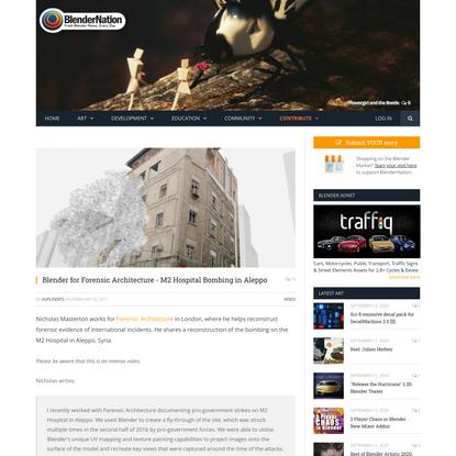 Blender for Forensic Architecture - M2 Hospital Bombing in Aleppo - BlenderNation