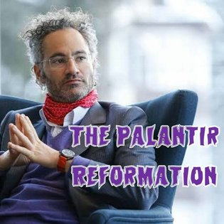 5. The Palantir Reformation by This Machine Kills