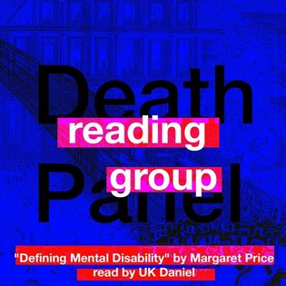 "Essay, ""Defining Mental Disability"" by Margaret Price by Death Panel Reading Group"