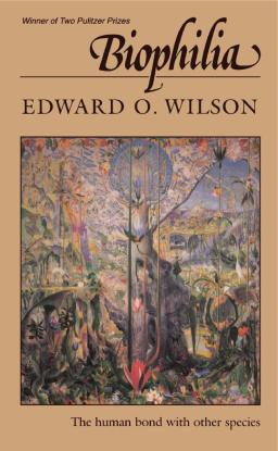 Biophilia Hypothesis Edward O. Wilson PDF