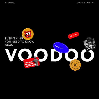 Tiger Tells | Everything You Need to Know About Voodoo