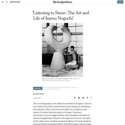 'Listening to Stone: The Art and Life of Isamu Noguchi'