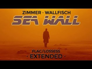 Hans Zimmer & Benjamin Wallfisch (Blade Runner 2049) - Sea Wall [Arranged & Extended]