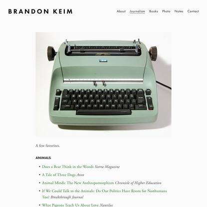 Journalism — Brandon Keim