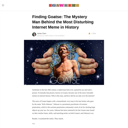 Finding Goatse: The Mystery Man Behind the Most Disturbing Internet Meme in History