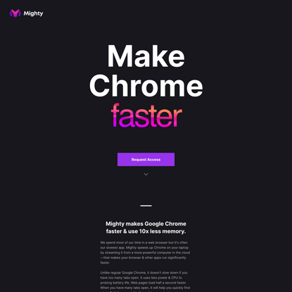 Mighty makes Google Chrome faster