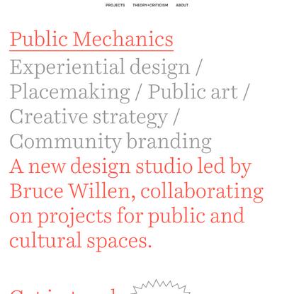 Public Mechanics / experiential design, placemaking, public art, civic design