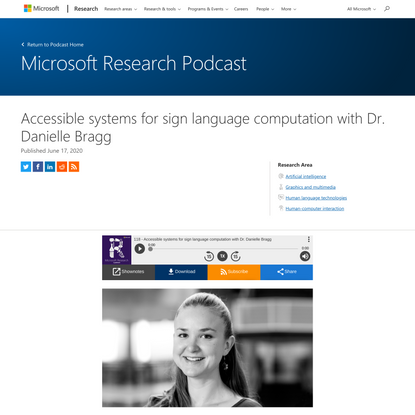 Accessible systems for sign language computation with Dr. Danielle Bragg - Microsoft Research
