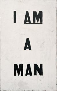I AM A MAN