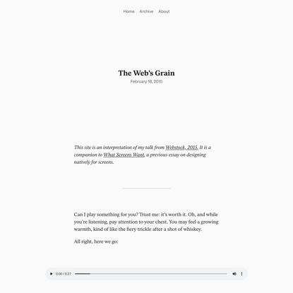 Frank Chimero · The Web's Grain