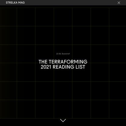 The Terraforming 2021 Reading List
