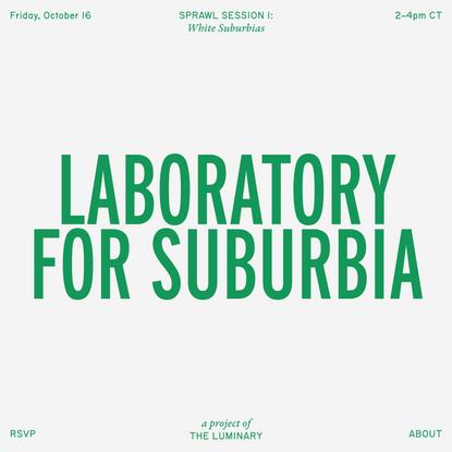 Laboratory for Suburbia