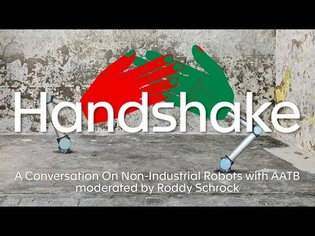 Handshake: A Conversation On Non-Industrial Robots with AATB
