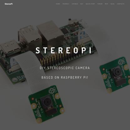 StereoPi | StereoPi - DIY stereoscopic camera based on Raspberry Pi