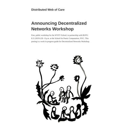 Announcing Decentralized Networks Workshop