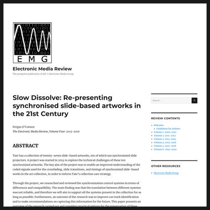 Slow Dissolve: Re-presenting synchronised slide-based artworks in the 21st Century – Electronic Media Review