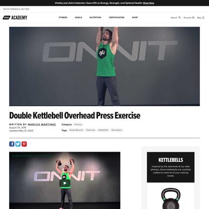 Double Kettlebell Overhead Press Exercise | Onnit Academy