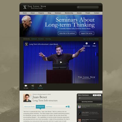Juan Benet: Long Term Info-structure - The Long Now