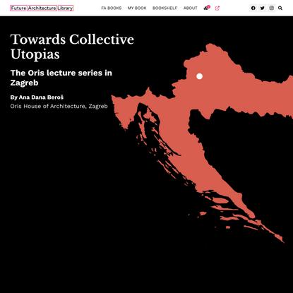 Towards Collective Utopias