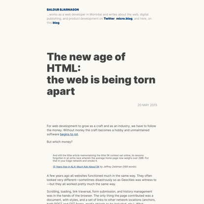 The new age of HTML:<br> the web is being torn apart