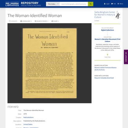 The Woman-Identified Woman / Women's Liberation Movement Print Culture / Duke Digital Repository