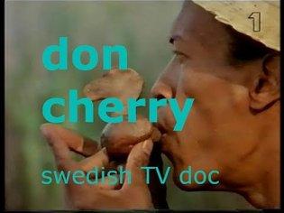 Don Cherry Swedish TV Documentary 1978