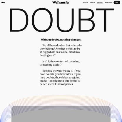 Doubt | WeTransfer