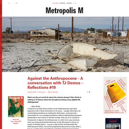 Against the Anthropocene - A conversation with TJ Demos - Reflections #19 - Features - Metropolis M